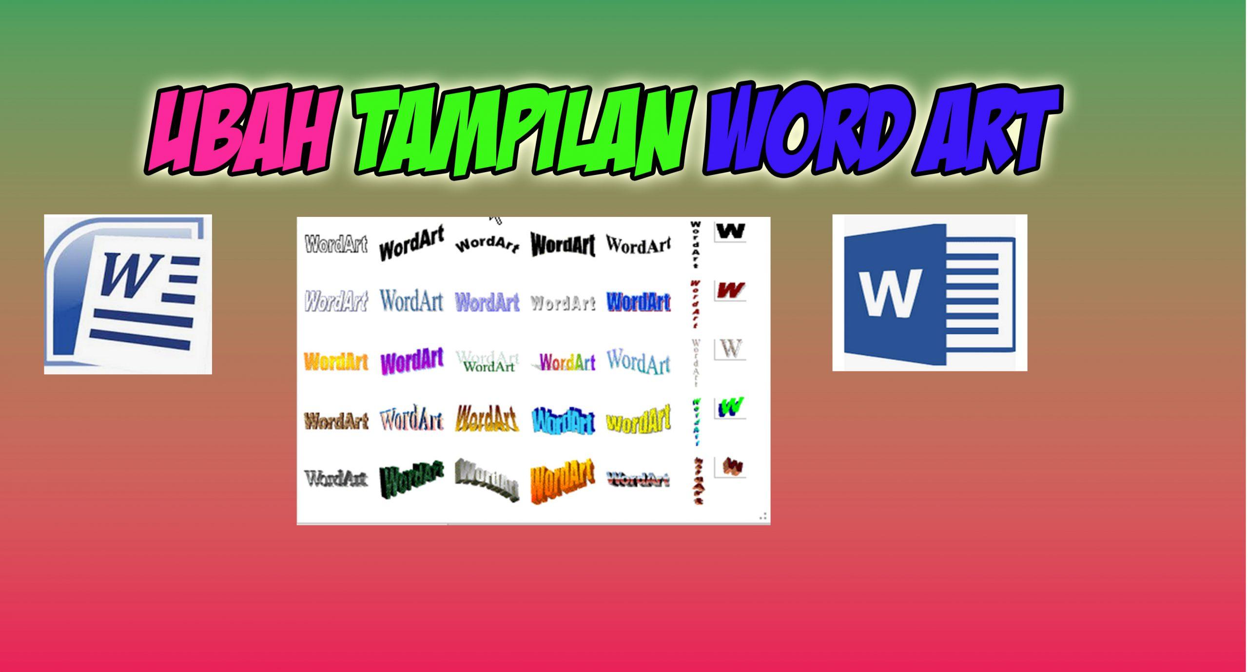 Mengubah Tampilan Word Art Di Microsoft Office 2019 1001 Tutorial