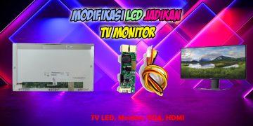 Memodifikasi Lcd Laptop Dijadikan Tv Multimedia Mp3 Dan Mp4