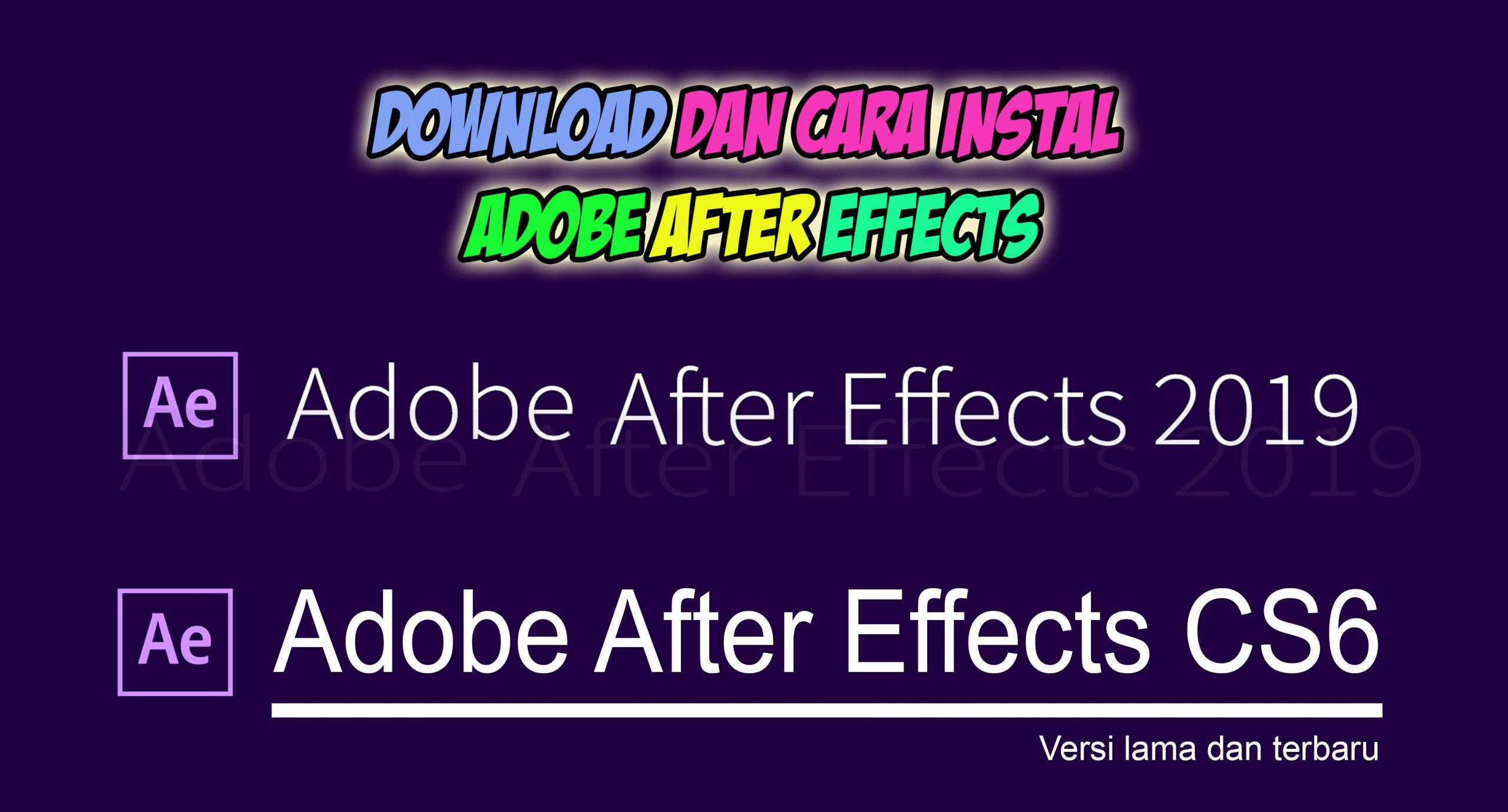 Cara Instal Dan Download Aplikasi Adobe After Effect Untuk Pemula